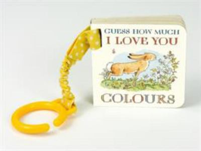 Colours Guess How Much I Love You (Buggy Book)