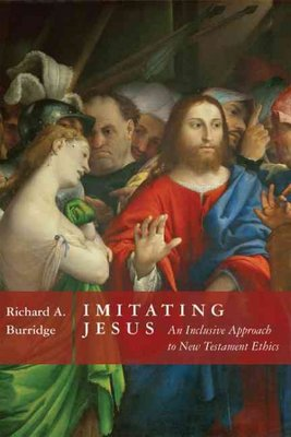 Imitating Jesus : An Inclusive Approach to New Testament Ethics