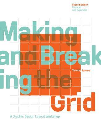 Making and Breaking the Grid - A Graphic Design Layout Workshop