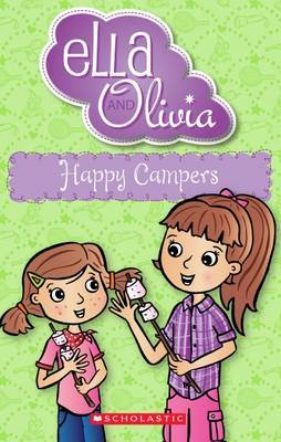 Happy Campers (Ella and Olivia #18)