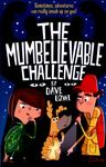 The Mumbelievable Challenge (Incredible Dadventure #2)