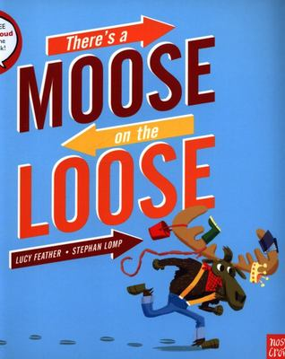 There's a Moose on the Loose (PB)