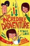 The Incredible Dadventure (#1)