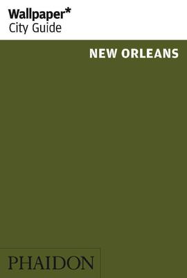 New Orleans - Wallpaper* City Guide