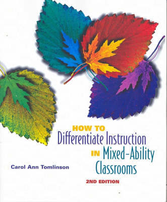 How to Differentiate Instruction in Mixed-ability Classroom~