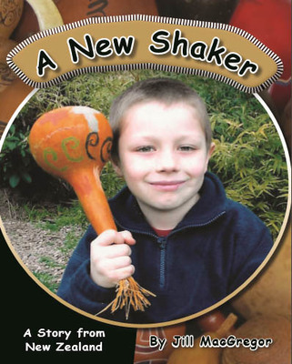 A New Shaker: A Story From New Zealand (Children of the Pacific)