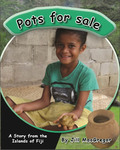 Pots For Sale: A Story From the Islands of Fiji (Children of the Pacific)