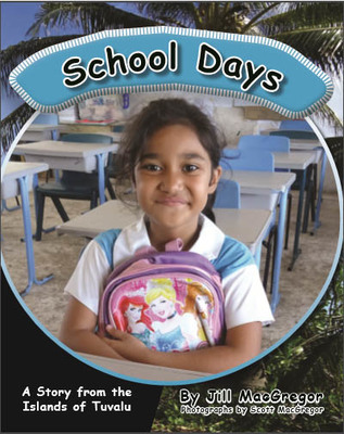 School Days: A Story From the Islands of Tuvalu (Children of the Pacific)