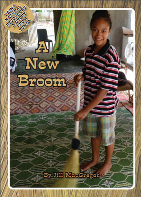 A New Broom (Using Natural Resources)