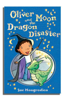 Oliver Moon and the Dragon Disaster (#2)