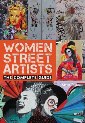 Women Street Artists The Complete Guide