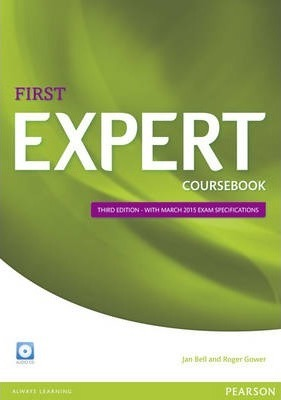 Expert First Coursebook with Audio CD: with 2015 exam specifications (3e)