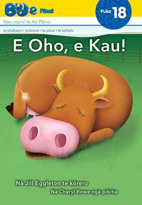 E Oho, e Kau (Wake Up Cow Bud-e #18)