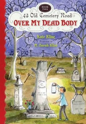 Over My Dead Body (43 Old Cemetery Road #2)