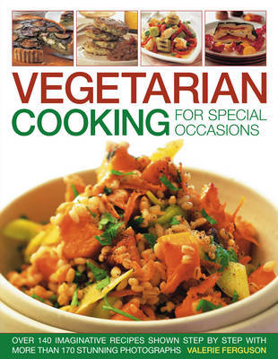 Vegetarian Cooking for Special Occasions