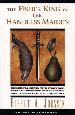 Fisher King & the Handless Maiden