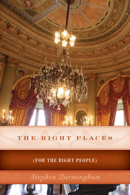 The Right Places: (For the Right People)