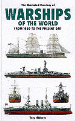 The Illustrated Directory of Warships of the World