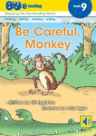 Be Careful Monkey (Bud-E Reading 9)