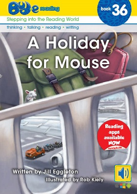 A Holiday for Mouse (Bud-E Reading 36)