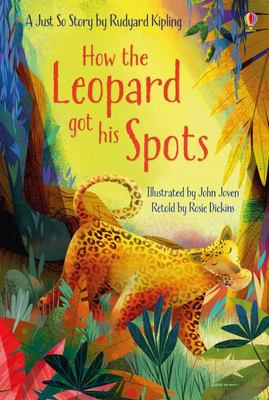 How the Leopard Got His Spots (Usborne First Reading)