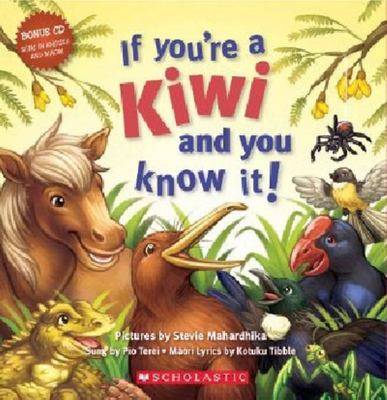 If You're a Kiwi and You Know It (English Maori Bilingual & CD)