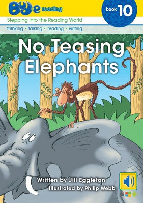No Teasing Elephants (Bud--E Reading 10)