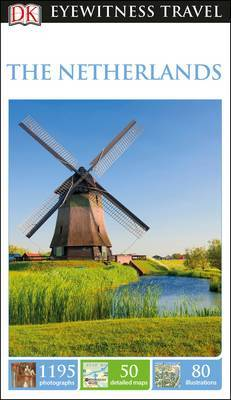 The Netherlands - DK Eyewitness Travel Guide