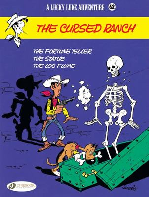 The Cursed Ranch: Lucky Luke # 62: