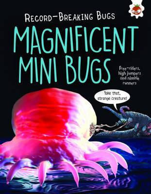 Magnificent Mini Bugs (Record-Breaking Bugs)