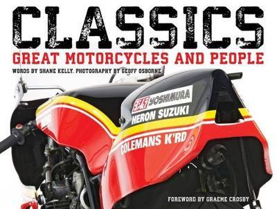 Classics: Great Motorcycles and People
