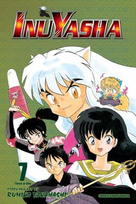 Inuyasha Vol. 7 (VIZBIG Edition)