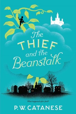 The Thief and the Beanstalk (#1 Further Tales Adventures)