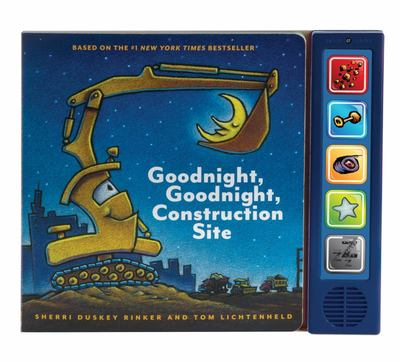 Goodnight, Goodnight Construction Site (Noisy Book)