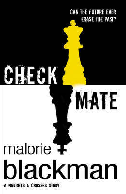 Checkmate (Noughts & Crosses #3)