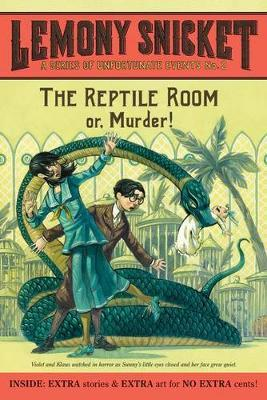 Reptile Room ( A Series of Unfortunate Events #2 )