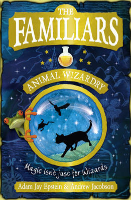 Animal Wizardry (The Familiars #1)