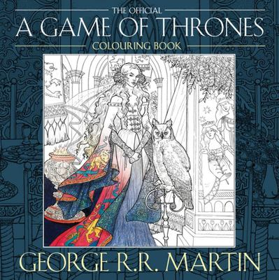 """The Official """"A Game of Thrones"""" Colouring Book"""