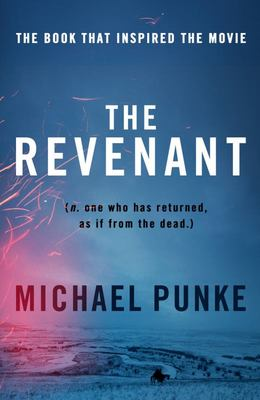 Revenant (Movie Tie-In Edition)