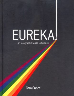 Eureka! Infographic Guide to Science