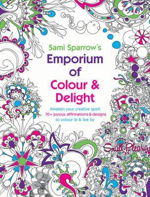 Sami Sparrow's Emporium of Colourful Delights