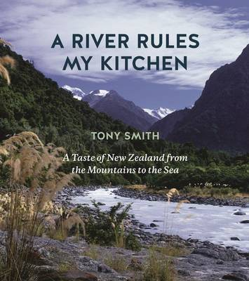 A River Rules My Kitchen