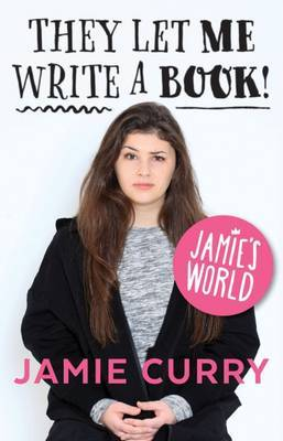 They Let Me Write a Book (Jamie's World)