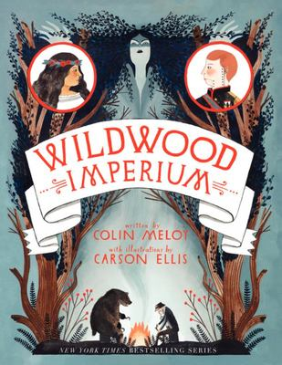 Wildwood Imperium (The Wildwood Chronicles #3 US edition)