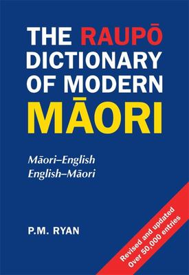 The Raupo Dictionary of Modern Maori
