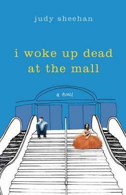 I Woke Up Dead at the Mall