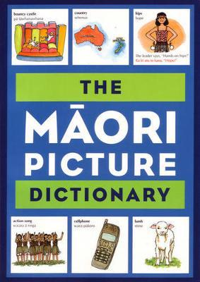 The Maori Picture Dictionary