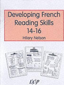 Developing French Reading Skills 14-16