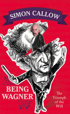 Being Wagner: The Triumph of the Will