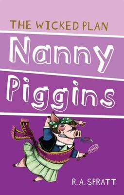 The Wicked Plan (Nanny Piggins #2)